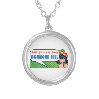 Best girls are from Richmond Hill Silver Plated Necklace