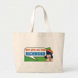 Best girls are from Richmond Large Tote Bag