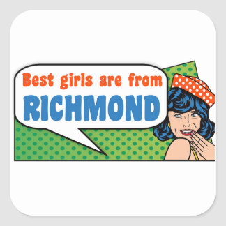 Best girls are from Richmond Square Sticker