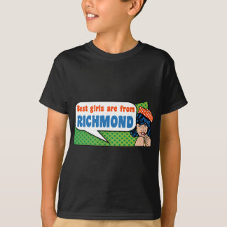 Best girls are from Richmond T-Shirt