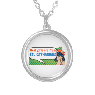 Best girls are from St. Catharines Silver Plated Necklace