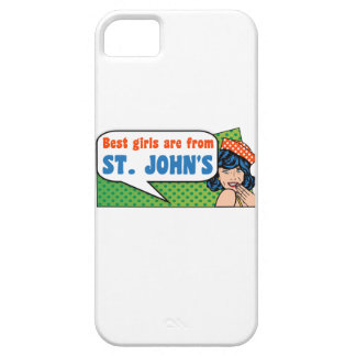 Best girls are from St. John's Case For The iPhone 5
