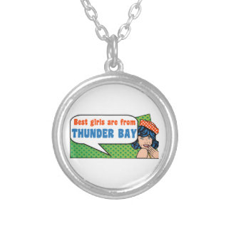 Best girls are from Thunder Bay Silver Plated Necklace