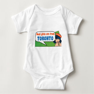 Best girls are from Toronto Baby Bodysuit