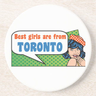 Best girls are from Toronto Coaster