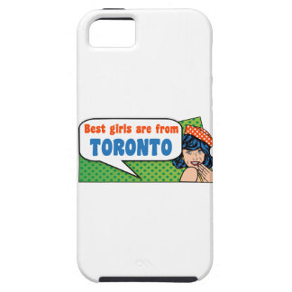 Best girls are from Toronto iPhone 5 Case