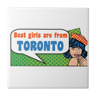 Best girls are from Toronto Tile