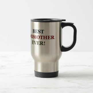 Best Godmother ever Travel Mug
