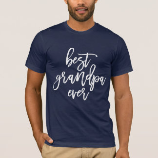 Best Grandpa Ever White Handwritten Script T-Shirt