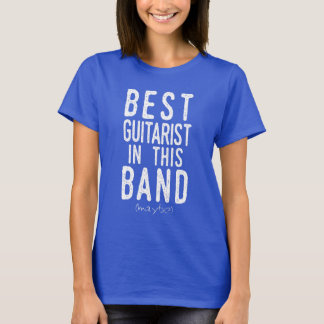 Best Guitarist (maybe) (wht) T-Shirt