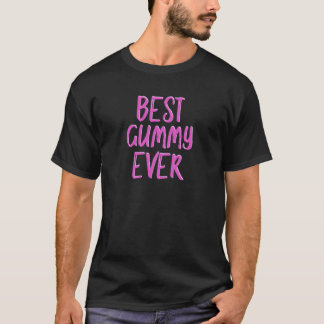 Best gummy ever grandmother T-Shirt