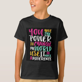 Best Inspirational Quote T-Shirt