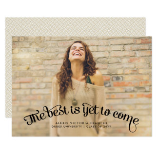 Best is Yet to Come Graduation Announcement