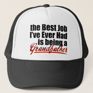 Best Job is Being a Grandfather Trucker Hat