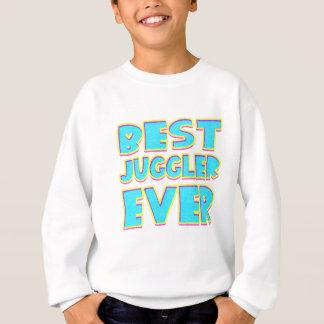 Best juggler ever sweatshirt