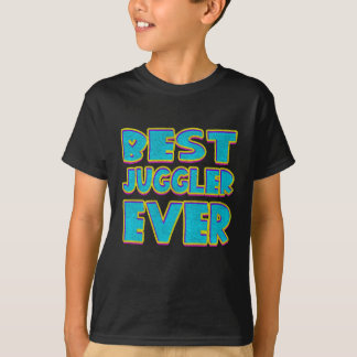 Best juggler ever T-Shirt
