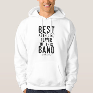 Best Keyboard Player (probably) (blk) Hoodie