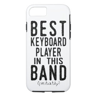Best Keyboard Player (probably) (blk) iPhone 8/7 Case