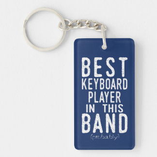 Best Keyboard Player (probably) (wht) Keychain