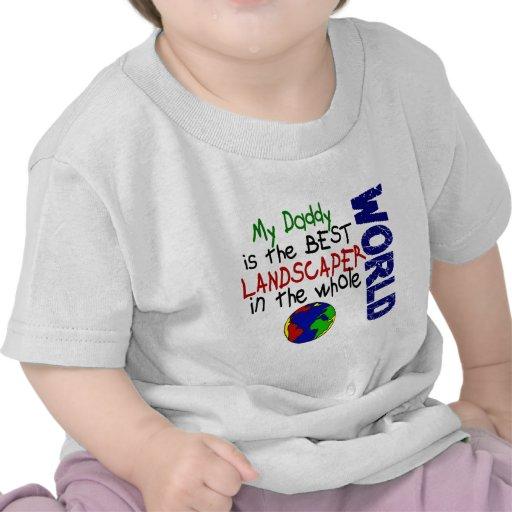 Best Landscaper In World 2 (Daddy) T Shirts