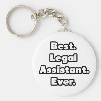 Best. Legal Assistant. Ever. Keychain