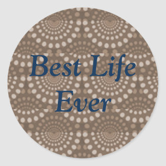 Best Life Ever Stickers