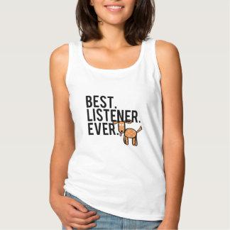 Best. Listener. Ever. Women's Tank Top