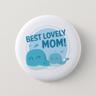 Best Lovely Mom 2 Inch Round Button