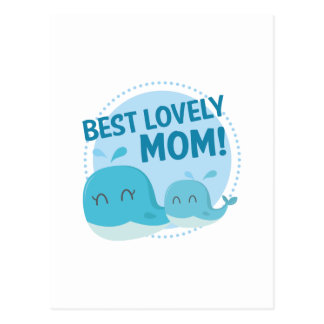 Best Lovely Mom Postcard