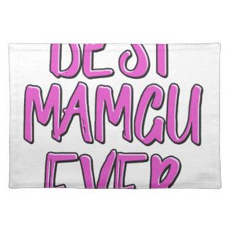 Best mamgu ever grandmother placemat