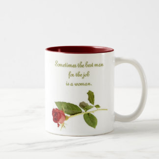 Best man for the job is a woman, Mug