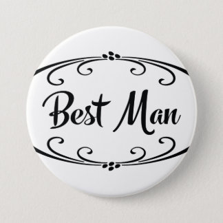 Best Man Wedding Rehearsal Dinner 3 Inch Round Button