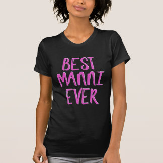 Best manni ever grandmother T-Shirt