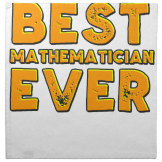 Best mathematician ever napkin