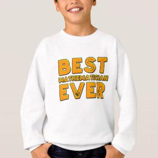 Best mathematician ever sweatshirt