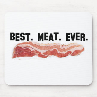 Best. Meat. Ever. Mouse Pad