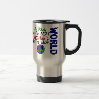 Best Mechanic In World 2 (Daddy) Travel Mug