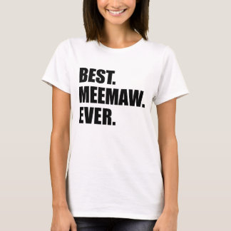 Best Meemaw Ever T-Shirt