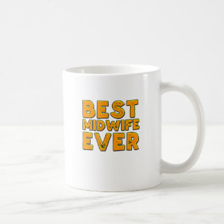Best midwife ever coffee mug