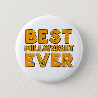 Best millwright ever 2 inch round button