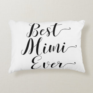 Best Mimi Ever Accent Pillow