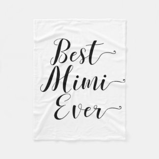 Best Mimi Ever Fleece Blanket