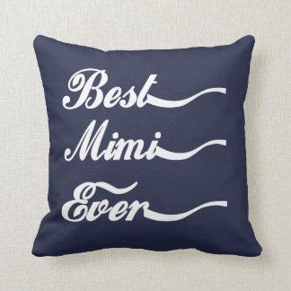 BEST. MIMI. EVER. THROW PILLOW