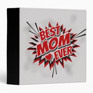 Best Mom Ever 3 Ring Binder
