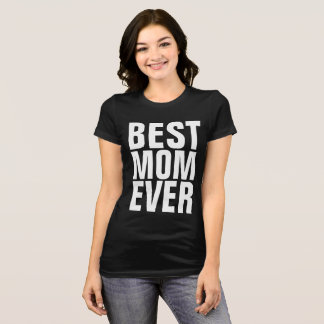 BEST MOM EVER black T-shirts