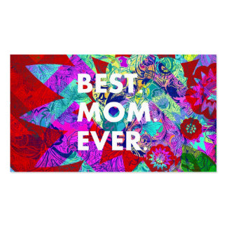 BEST MOM EVER Colorful Floral Mothers Day Gifts Business Card Template
