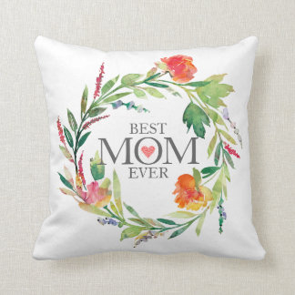 Best Mom Ever-Colorful Flowers Wreath Throw Pillow