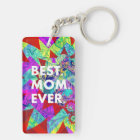 BEST MOM EVER Colourful Abstract Mothers Day Gifts Keychain