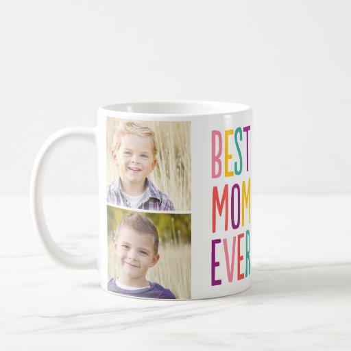 Best Mom Ever Custom Photo Mug Coffee Mugs