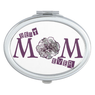 """Best Mom Ever"" Cute Design Compact Mirrors"
